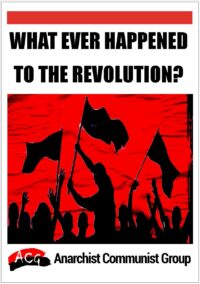 Whatever Happened to the Revolution?